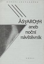 Marcel Jouhandeau: Astaroth aneb Noční návštěvník