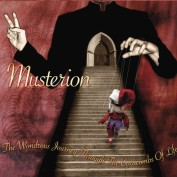 Musterion: The Wondrous Journey Through The Catacombs Of Life (CD)