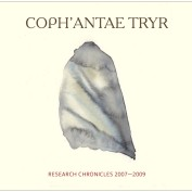 Coph'antae Tryr: Research Chronicles 2007-2009 (2CD)