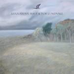Leila Abdul-Rauf & Tor Lundvall: Quiet Seaside