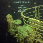 Gavin Bryars – The Sinking Of The Titanic