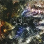 Steve Roach: Immersion Five – Circadian Rhythms